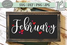 Valentines sign - February SVG File, Valentine's Day Cut file – Valentines sign My Funny Valentine, Happy Valentines Day, Valentines Day Decorations, Valentine Day Crafts, Valentine Ideas, Valentine's Day Quotes, Chalkboard Art, Valentine's Day Diy, Boyfriend Gifts