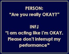Hahaha, INFJ problems