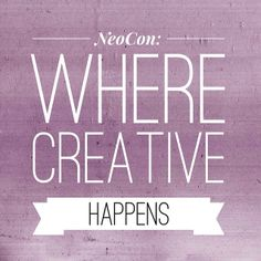 @NeoCon 2012 2012: where creative happens #neocon14 #neoconography #design