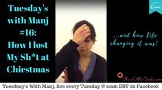 Tuesday's With Manj Losing My Sh*t at Christmas (From FB live)- and getting through conflict with surprising ease. Cookie Videos, Spiritual Wellness, Losing Me, Self Love, Candid, Tuesday, Lost, Feelings, Words