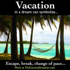 Dream dictionary meaning for the dream symbol: trip or vacation. Lucid Dreaming, Dreaming Of You, Dream Psychology, Psychology Facts, Understanding Dreams, Facts About Dreams, Dream Dictionary, Recurring Dreams, Dream Symbols
