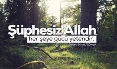 Şüphesiz Allah, herşeye gücü yetendir.  [Bakara Suresi/20.Ayet]  #şüphesiz #herşey #güç #ayetler #islam #bakarasuresi #müslüman #ilmisuffa