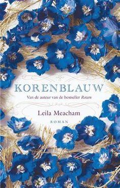 Korenblauw - Leila Meacham (4 hartjes)