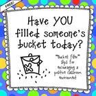 FREE!  My experience with fifth graders and the bucket filler masters- promoting a positive classroom environment with almost no effort!