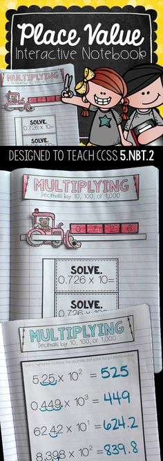 5th Grade Interactive Math Notebook: These Common Core Aligned Interactive Notebooks are designed to give a visual cues and practice problems to teach powers of ten, multiplying and dividing by 10, 100, and 1,000 in fifth grade.