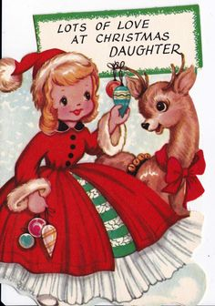 "Vintage Christmas Card ~ (1950's) ""Lots of Love At Christmas, Daughter"""