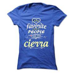 nice It is a CIERRA t-shirts Thing. CIERRA Last Name hoodie