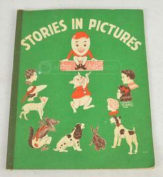 shopgoodwill.com: Stories In Pictures Illustrated 1954 Children's Reader Book