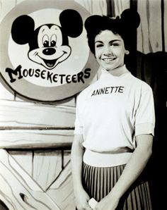 Mouseketeers - Annette, she was my favorite