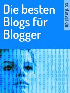 Die besten Blogs für Blogger in deutscher Sprache — Conterest Blog
