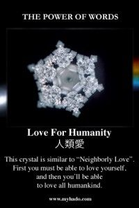 Water Crystal - Love For Humanity
