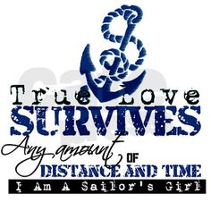 And proud of it! My sailor bought me a shirt with this saying on it. Love it :)