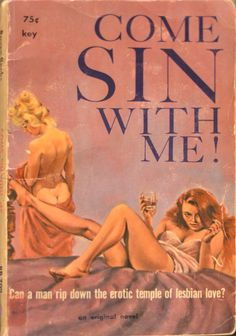 Come Sin With Me! | Peek Inside 22 Vintage Lesbian Pulp Novels