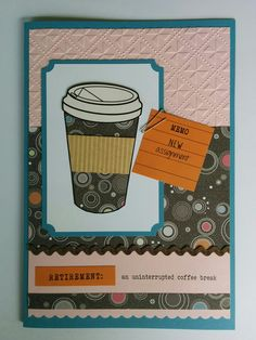 Large size retirement card.  Computer generated coffee cup printed and paper pieced, computer generated sentiment and words, embossed background, together with a paperclip and rick rack. #retirement #coffeecup #Paperpiecing #goodbye
