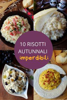 Chi mi segue sa il mio amore spassionato per i risotti, ho deciso quindi di proporvi i miei 10 risotti autunnali imperdibili, quelli che per me sono ✫♦๏☘‿SA Nov ༺✿༻☼๏♥๏写☆☀✨ ✤ ❀‿❀ ✫❁`💖~⊱ 🌹🌸🌹⊰✿⊱♛ ✧✿✧♡~♥⛩ ⚘☮️❋⋆☸️ ॐڿ ڰۣ(̆̃̃❤⛩✨真♣ ⊱❊⊰ ✤. Fall Dinner, Cooking Recipes, Healthy Recipes, Rice Cakes, Rice Dishes, Mediterranean Recipes, Food Plating, Italian Recipes, Pasta