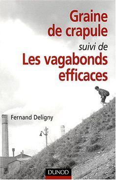 Graine de crapule - Fernand Deligny - http://www.peripleenlademeure.com/IMG/pdf/grainedecrapule-2.pdf