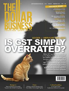 The Dollar Business The Dollar Business September 2016 Issue - on stands now! Don't miss the cover story: GST Goods and Services Tax a Panacea for All Woes?. Grab your copy now. Visit https://lnkd.in/f5Hmqvx to #subscribe online