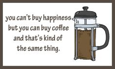 you can't buy happiness but you can buy .....