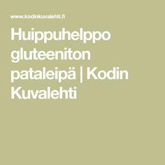 Huippuhelppo gluteeniton pataleipä   Kodin Kuvalehti