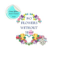 """MATURE """"No flowers without sh-t"""" Modern floral Cross Stitch Pattern. Empowerment. Digital Download PDF."""