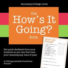 """The """"How's It Going?"""" Form (Secondary/College Level): A quick way to gather student feedback so you can fine-tune your teaching."""