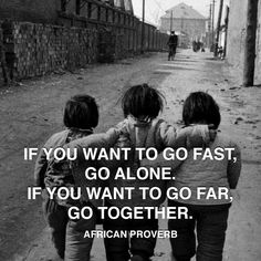 proverb-african-further-together