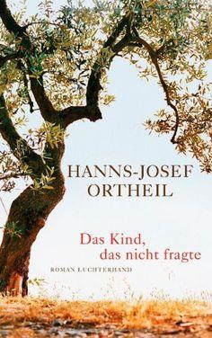 Das Kind, das nicht fragte: Roman von Hanns-Josef Ortheil http://www.amazon.de/dp/3630873022/ref=cm_sw_r_pi_dp_e1s5ub10EY7QP