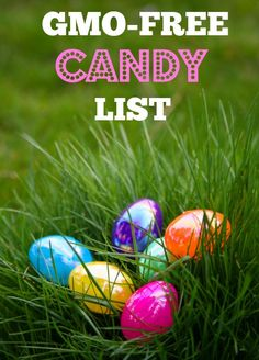 gmo-free candy list - Not just for Easter!