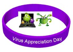 Oct.3rd is Virus Appreciation Day! Really? We are all supposed to appreciate computer, human and animal viruses! How crazy! Best Gifts: AVG Anti-Virus Software & Hand Sanitizer!