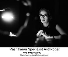 Contact Love Vashikaran Specialist Astrologer and Ask about Spiritual Help to get sure solution. Black Magic Spells, World Famous, Love And Marriage, All Over The World, Danish, Astrology, Rid, How To Become, Knowledge