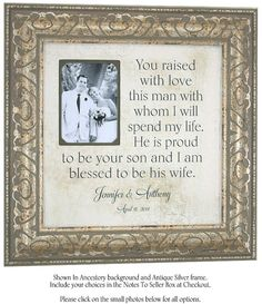Mother of the Groom Gift, You Raised With Love This Man Wedding Quote, by PhotoFrameOriginals, $79.00