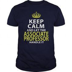 ASSOCIATE PROFESSOR KEEPCALM GOLD T Shirts, Hoodies. Get it now ==► https://www.sunfrog.com/LifeStyle/ASSOCIATE-PROFESSOR--KEEPCALM-GOLD-Navy-Blue-Guys.html?57074 $22.99
