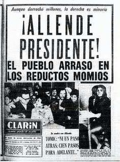 Allende elected President of Chile. The first marxist socialist politic in the history who win a presidential election by votes. Newspaper Front Pages, Newspaper Archives, Freedom Fighters, Socialism, Presidential Election, Reading, Books, Popular, Cocoa