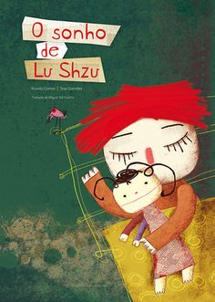 O SONHO DE LU SHZU O Sonho de Lu Shzu trata com delicadeza da exploração do trabalho infantil. A história é contada por uma boneca de uma menina chinesa que é trabalhadora de uma fábrica de brinquedos e que tem um sonho dentro deste contexto não muito favorável a ele.