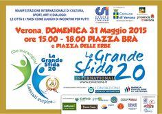 La Grande Sfida torna a Verona domenica 31 maggio 2015 @gardaconcierge