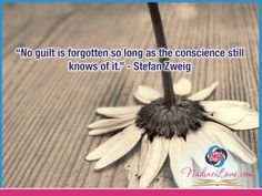 """No guilt is forgotten so long as the conscience still knows of it."" - Stefan Zweig  www.NadineLove.com Guilty Quotes, Stefan Zweig, Im Lonely, Write It Down, Me Me Me Song, Music Lyrics, Selena Gomez, Forget, Songs"