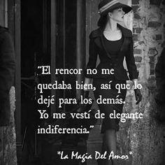 """2,246 Me gusta, 26 comentarios - * La Magia Del Amor * (@lamaga2016) en Instagram: """"""""El rencor no me quedaba bien, así que lo dejé para los demás. Yo me vestí de elegante…"""""""