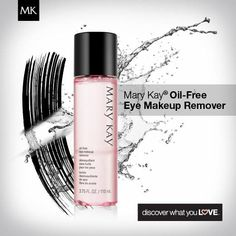Mary Kay Oil-Free Eye Makeup Remover.Gently removes eye makeup, including waterproof mascara, without tugging or pulling: https://www.marykay.com/LaShon