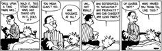 Calvin and Hobbes, BEDTIME STORIES WITH DAD - Any violence at all? Any references to Satanism? Any profanity? Any car chases? Any lewd parts? ...Of course not! ...What makes you think I'll like this?