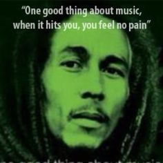 One good thing about music . . .
