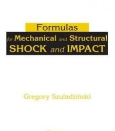 Formulas For Mechanical And Structural Shock And Impact PDF