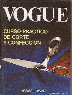 vogue curso practico corte y confeccion Volumen IV Más