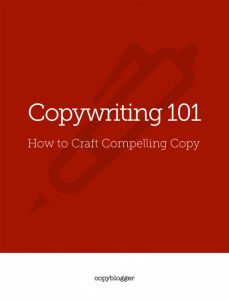 Copywriting 101 – How to Craft Compelling Copy