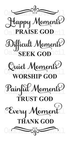 "Inspirational STENCIL *Happy Moments Praise God...Every Moment Thank God* 12""x24"" for Painting Signs,Bible Quotes,Airbrush, Crafts, Wall Art by OaklandStencil on Etsy https://www.etsy.com/listing/212768444/inspirational-stencil-happy-moments"