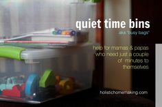 Quiet Time Bins via Holistic Homemaking