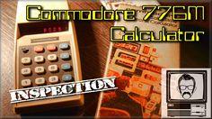 1975 Commodore 776M Calculator Inspection | Nostalgia Nerd