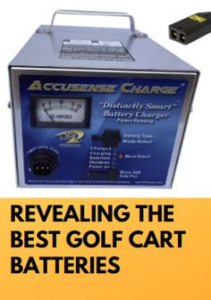 we are going to discuss why we are calling them our best golf cart batteries and chargers. We will reveal those batteries and chargers' features, pros and Best Golf Cart, Best Battery Charger, Yamaha Golf Carts, Golf Cart Batteries, Lead Acid Battery, Golfers