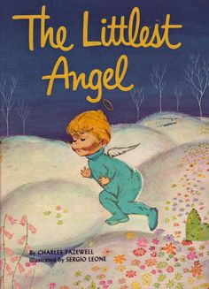 The Littlest Angel by Charles Tazewell, 1962- Christmas Eve tradition