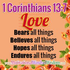 LOVE DOES NOT DELIGHT IN EVIL BUT REJOICES WITH THE TRUTH