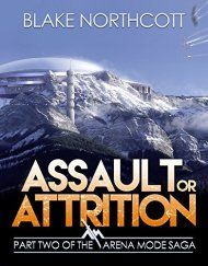 Assault Or Attrition by Blake Northcott ebook deal